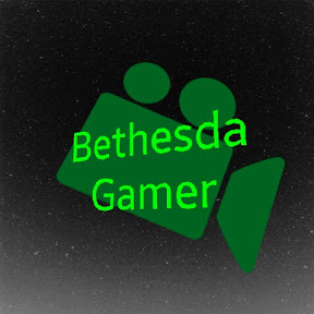 Bethesda Gamer