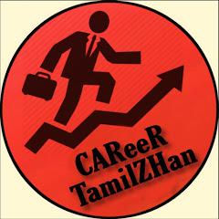 CAReeR TamiZHan