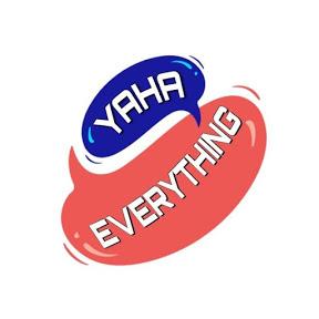 Yaha Everything