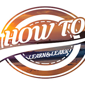 How to Learn & Learn