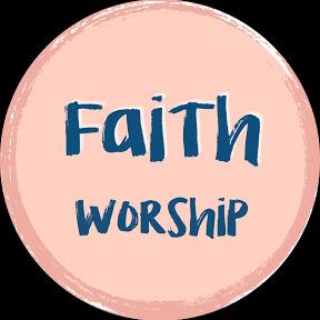 FAITH WORSHIP