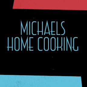 Michael's Home Cooking