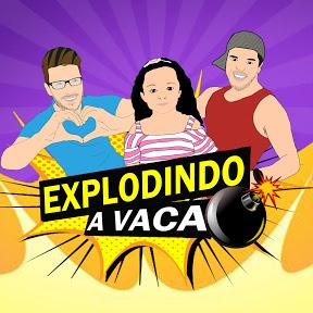 EXPLODINDO A VACA