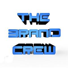 The Brand Crew.