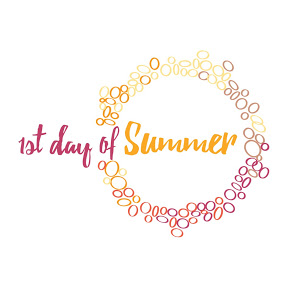 1st Day of Summer