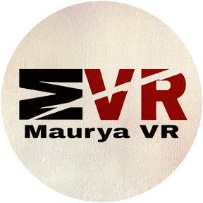 Maurya VR