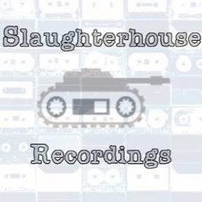 Slaughterhouse Recordings