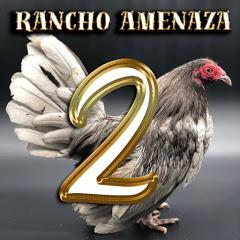 Rancho Amenaza 2