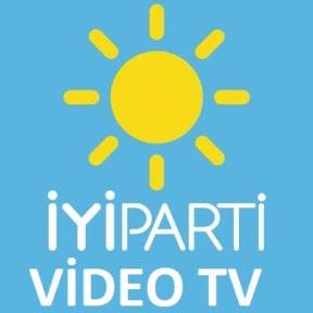 İYİ PARTİ Video TV
