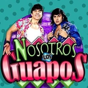 Nosotros Los Guapos