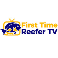 First Time Reefer TV