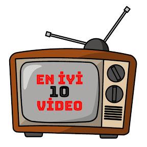 En iyi 10 VİDEO