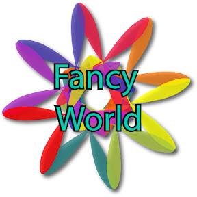 Fancy World