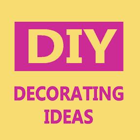 DIY Decorating Ideas