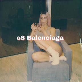 oS Balenciaga