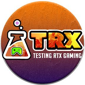 Testing RTX