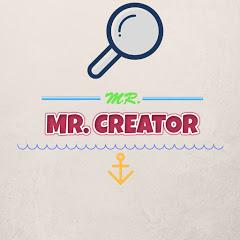 MR. CREATOR