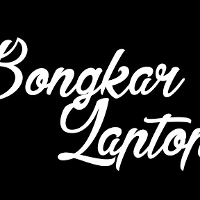 bongkar laptop