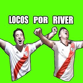 Locos Por RIVER