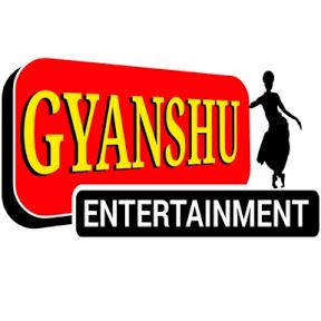 Gyanshu Entertainment