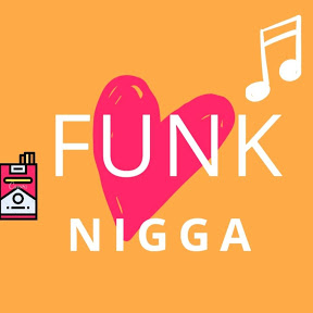 Funk Nigga