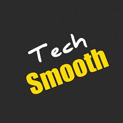 Tech Smooth