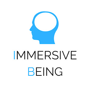 Immersive Being