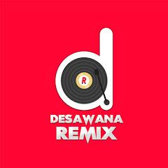 Desawana Remix