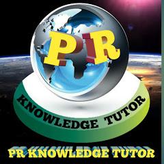 PR KNOWLEDGE TUTOR