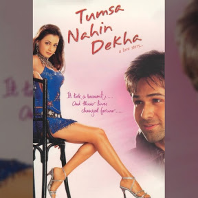 Tumsa Nahin Dekha: A Love Story - Topic