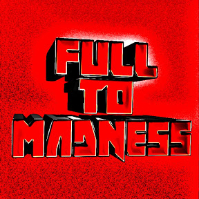 Full To Madness