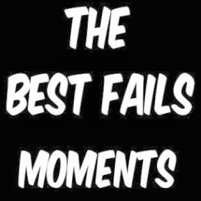 The Best Fails Moments