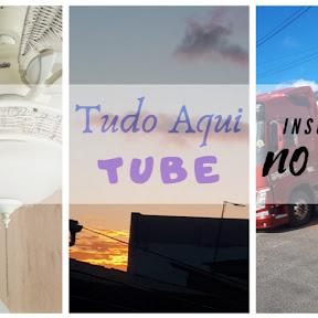Tudo Aqui Tube