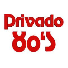 PRIVADO 80s