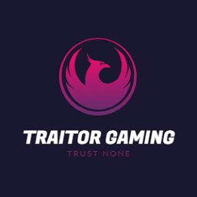 TRAITOR GAMING