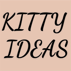 Kitty Ideas