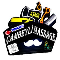 ASMR çambeyli massage