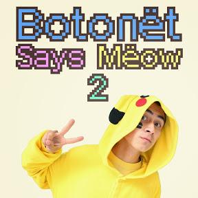 BotonetSaysMëow