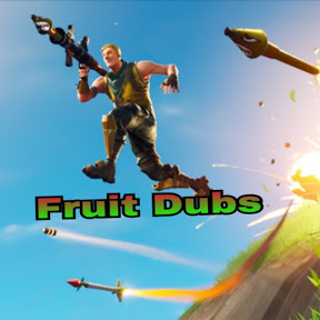 Fruit Dubs