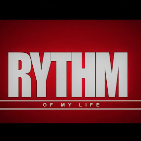 Rythm of my life
