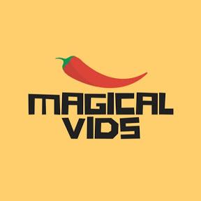 MAGICAL VIDS