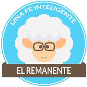 El Remanente: Una Fe Inteligente