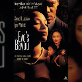Eve's Bayou - Topic