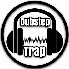 Dubstep & Trap