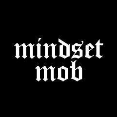 Mindset Mob