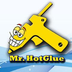 Mr. Hot glue