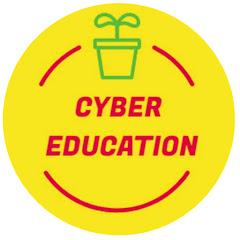 CYBER EDUCATION