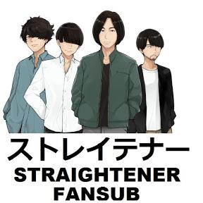 Straightener Fansub