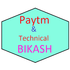 Paytm & Technical Bikash