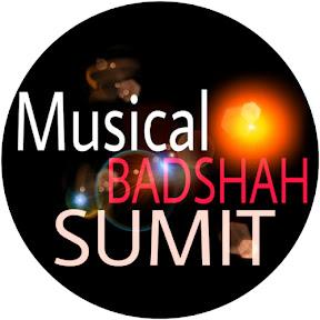 MUSICAL BADSHAH SUMIT